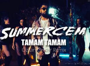 Summer Cem - Tamam Tamam | Текст песни на русском языке
